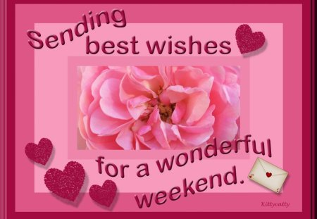 ♥ Weekend Wishes ♥ - letter, pink, darkred, rose, weekend, hearts, weekend wishes