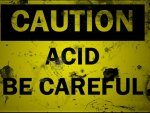 CAUTION: ACID BE CAREFUL