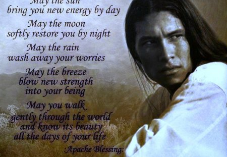 Apache Blessing - apache, verse, blessing, native
