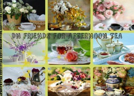 DN FRIENDS FOR AFTERNOON TEA!!! - abstract, china, tea, collage