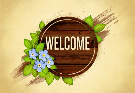 WELCOME - green, flowers, word, texture, friendship, blue, love, welcome