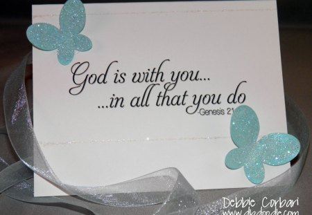 ♥God is with you...in all that you do♥ - green, pastel, beautiful, words, butterflies, love, god, soft blue, wise