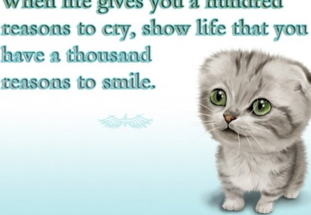 Be Happy - cry, smile, kitten, motivational, life