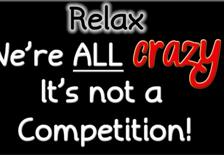 We Are ALL Crazy! - Funny & Entertainment Background ... |Crazy Big Words