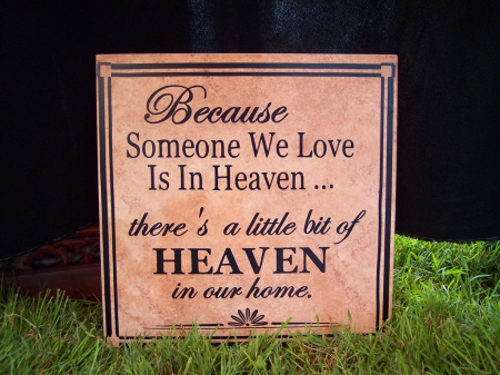 Someone in Heaven - inspiration, quote, Heaven, words