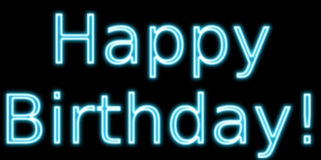 Happy Birthday - birthday, neon sign, Happy Birthday to you, Happy Birthday