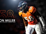 Von Miller:Denver Broncos Outside linebacker