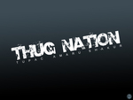 THUG NATION!