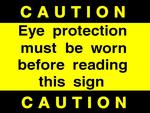 CAUTION: eye protection must be worn