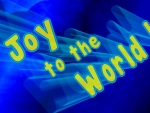 Joy to the World!!! (Blue)