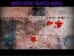 Must-Have (Goth) Music