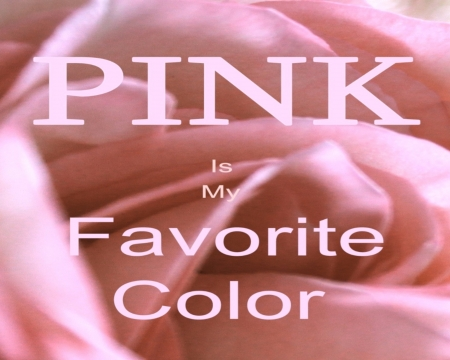 my favorite color pink essay Personality color pink while you may not exhibit all the character traits of a personality color pink as listed here, if this is your favorite color you.