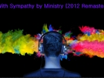 With Sympathy by Ministry (2012 Remaster)