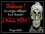 achmed - silence i kill you!
