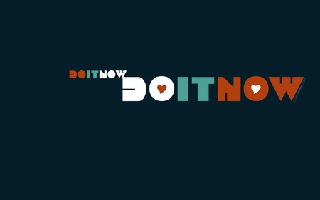 do it do it do it now - nike, minimalistic, inspirational, motivational, do it now, quote, text, sex