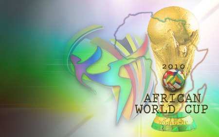 AFRICAN WORLD CUP 2010 - football, african, jules rimet trophy, rainbow nation, world cup