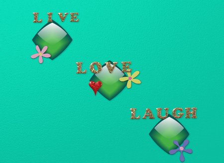 Live love Laugh 2 - laugh, flower, live, love, heart, teal