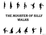The Minister of Silly Walks