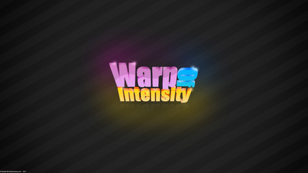 Warp Of Intensity (WDS) - of, effect, glow, lines, orange, letters, pink, blue, tilted, yellow, gray, purple, lens, white, sparkle, font, typography, black, curves, random, words, warp, light, 3d, intensity, vignette, correction