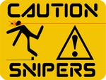 Caution Snipers