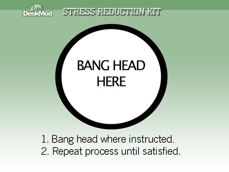 Stress Reduction Kit - stress, funny, stress reduction, bang head, entertainment