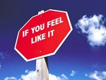 "Stop Sign - ""If You Feel Like It"""